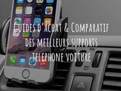 Support téléphone voiture – Guide d'achat pour choisir le meilleur