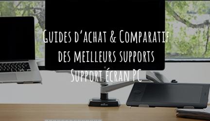 Support écran PC – Guide d'achat pour choisir le meilleur