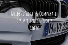 Support GoPro – Guide d'achat pour choisir le meilleur