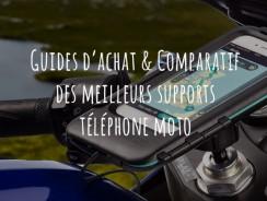 Support téléphone moto – Guide d'achat pour choisir le meilleur